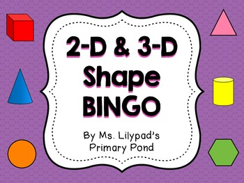 Shape Bingo (for 2-D and 3-D shapes)