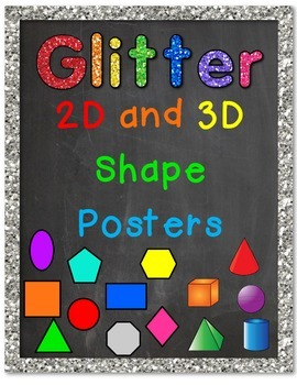 2D and 3D Shape Posters (Chalkboard and Glitter)