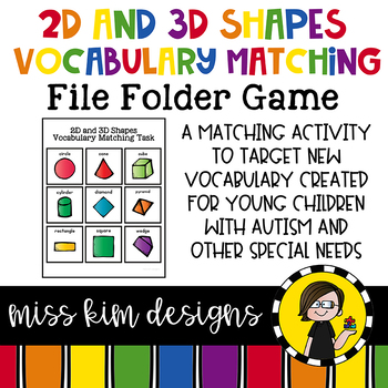 2D and 3D Shape Vocabulary Folder Game for Students with Autism & Special Needs