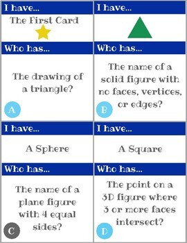 2D and 3D Shapes Geometry I Have Who Has