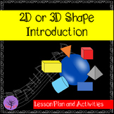 2D and 3D Shapes Introduction