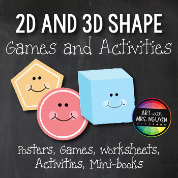 2D and 3D Shapes: Posters, Games, Activities, Mini-Books, and Worksheets