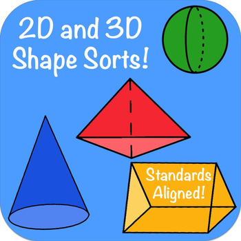 2D and 3D Shapes Sort: Solids and Flat Shapes- Geometry fo