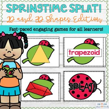2D and 3D Shapes: Springtime SPLAT!