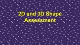 2D and 3D shape Assessment