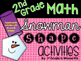 2D and 3D shapes {Snowman Shapes Activities for 2nd Grade}