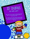 2D shapes TEKS: 2.8A, 2.8C