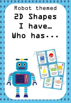 2D shapes I have... who has... :   Robot theme