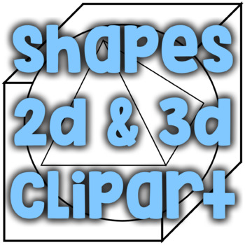 2D/Plane and 3D/Solid Clip Art Shapes