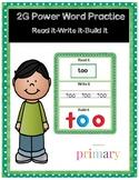 2G Power Word Practice Read it-Write it-Build it