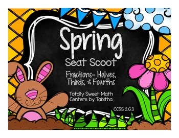 2.G.3 Spring Seat Scoot Class Activity with Halves, Thirds, and Fourths
