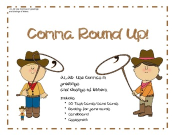 2.L.2b  Comma Round Up!