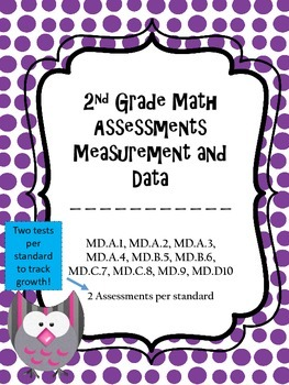 2.MD Assessments - 2nd Grade MD Math Assessments - 2 tests per standard!
