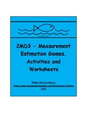 2MD3 - Estimating Measurement Activities, Games and Worksheets