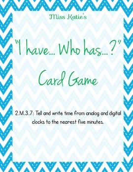2.MD.3.7 I Have... Who Has... Time Card Game