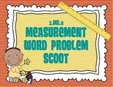 2.MD.5 Measurement Word Problem Scoot