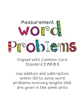 2.MD.B.5 Measurement Word Problems