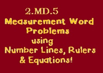 2.MD.5 Measurement Word Problems & Estimating