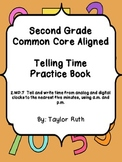 2.MD.7 Telling Time Practice Book: Second Grade Common Core Aligned