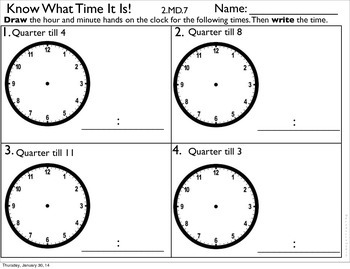 2MD7 Telling Time with Emphasis on Quarter Till and Quarter After