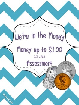 2.MD.8 Common Core Money Assessment