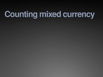 2.MD.8 Counting Mixed Currency