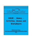 2MD8 - Money - Activities, Games and Worksheets