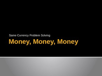 2.MD.8 Same Currency Problem Solving Interactive PowerPoint
