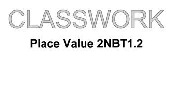 2NBT 1.2 Classwork  Place Value