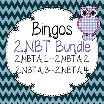 2.NBT Place Value Cluster A Bingo Bundle-2.NBT.A.1-2.NBT.A.2-2.NBT.A.3-2.NBT.A.4