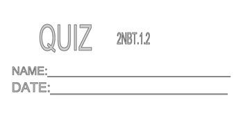 2NBT1.2 Place Value Quiz