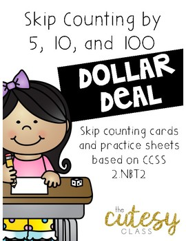 2NBT2 Skip Counting By 5, 10, and 100 DOLLAR DEAL
