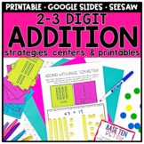 2-3 Digit Addition Strategies - Centers and Printables