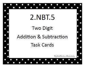 2.NBT.5 Addition & Subtraction Task Cards