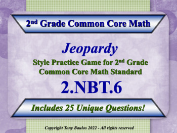 2.NBT.6 2nd Grade Math Jeopardy Game - Add Four Two-Digit Numbers