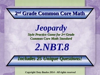 2.NBT.8 Jeopardy Game 2nd Grade Math 2 NBT.8 Mentally Add or Subtract 10 or 100