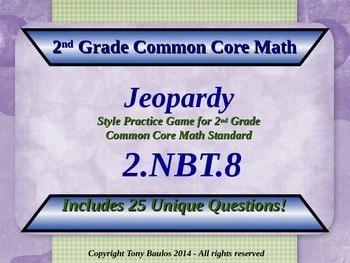 2.NBT.8 Jeopardy Game 2nd Grade Math 2 NBT.8 Mentally Add