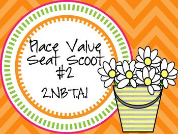 2.NBT.A.1 Place Value Seat Scoot Class Activity #2