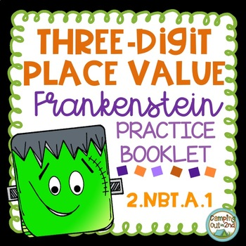 2.NBT.A.1. Three-Digit Place Value Halloween Booklet