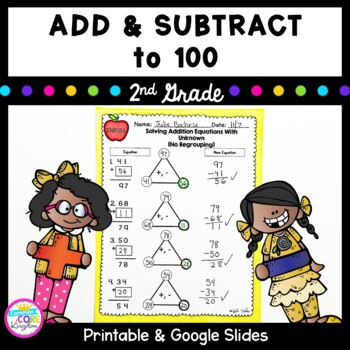 2.NBT.B.5 Add and Subtract to 100- 2nd Grade 2.NBT.B.5