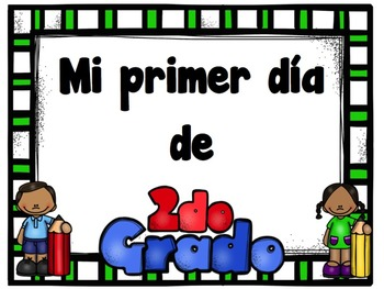 2ND GRADE First and Last Day Picture Signs in Spanish