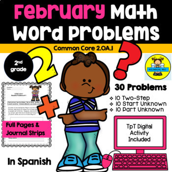 2ND GRADE MATH WORD PROBLEMS IN SPANISH - CCSS 2.0A.1 - FEBRUARY