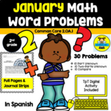 JANUARY 2ND GRADE MATH WORD PROBLEMS IN SPANISH CCSS 2.0A.1