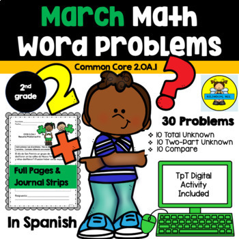 2ND GRADE MATH WORD PROBLEMS IN SPANISH - CCSS 2.0A.1 - MARCH