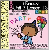 2ND GRADE READ AND WRITE THREE-DIGIT NUMBERS iREADY MATH UNIT 3 LESSON 13