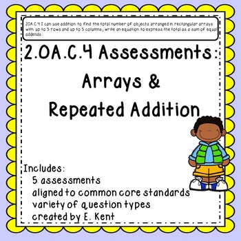 2.OA.C.4 Assessments - Arrays & Repeated Addition