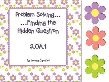 2.OA.1 Finding the Hidden Question in 2-Step Problems