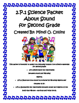 2.P.1 Common Core Science Packet About Sound for Second Grade
