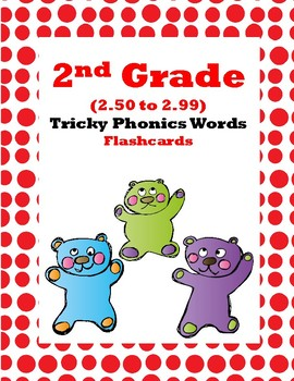 2nd Grade 2.50-2.99 Tricky Phonics Words Aligned to American Reading Co IRLA