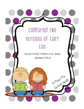 2RL9 Compare and Contrast Two Versions of a Fairy Tale